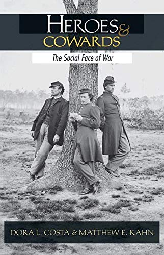 9780691137049: Heroes and Cowards: The Social Face of War (National Bureau of Economic Research Publications)