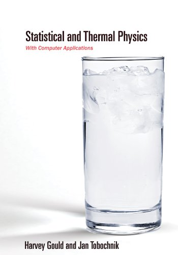 9780691137445: Statistical and Thermal Physics: With Computer Applications