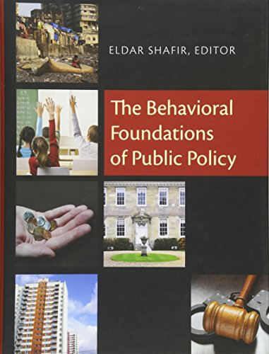 9780691137568: The Behavioral Foundations of Public Policy