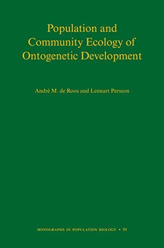 Population and Community Ecology of Ontogenetic Development (Hardback): Andre M. de Roos, Lennart ...