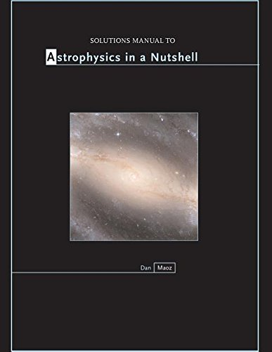 9780691137643: Solutions Manual to Astrophysics in a N