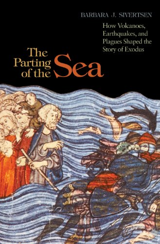 9780691137704: The Parting of the Sea: How Volcanoes, Earthquakes, and Plagues Shaped the Story of Exodus
