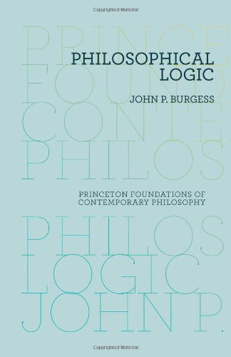 9780691137896: Philosophical Logic (Princeton Foundations of Contemporary Philosophy)