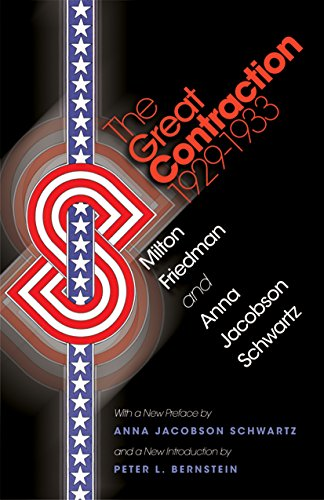 9780691137940: The Great Contraction, 1929-1933: New Edition (Princeton Classic Editions)