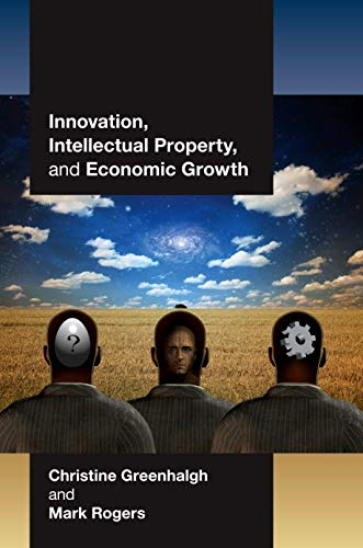 9780691137988: Innovation, Intellectual Property, and Economic Growth