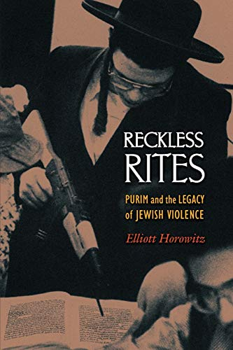 Reckless Rites: Horowitz, Elliott
