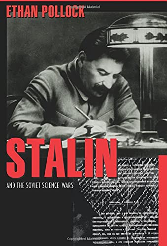 9780691138251: Stalin and the Soviet Science Wars