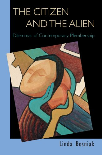 9780691138282: The Citizen and the Alien: Dilemmas of Contemporary Membership