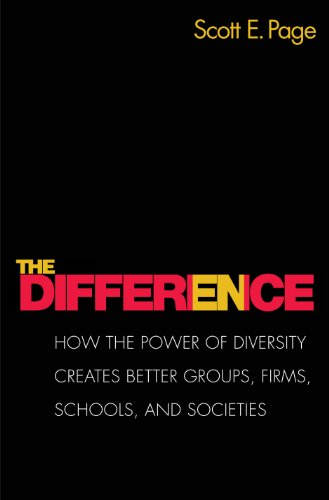 The Difference: How the Power of Diversity: Scott E. Page