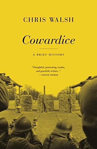 9780691138633: Cowardice: A Brief History