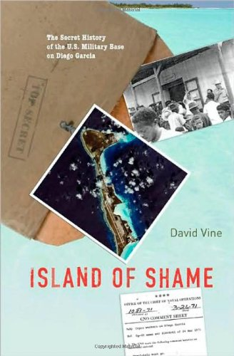 9780691138695: Island of Shame: The Secret History of the U.S. Military Base on Diego Garcia (Indian Ocean)