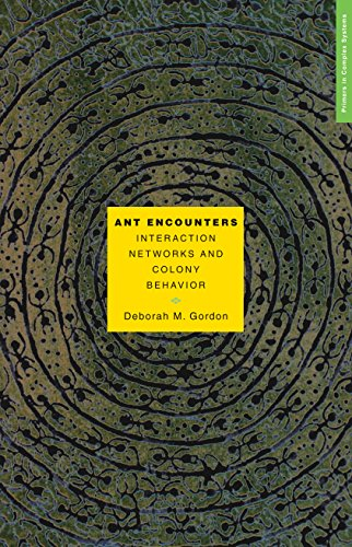 9780691138794: Ant Encounters: Interaction Networks and Colony Behavior