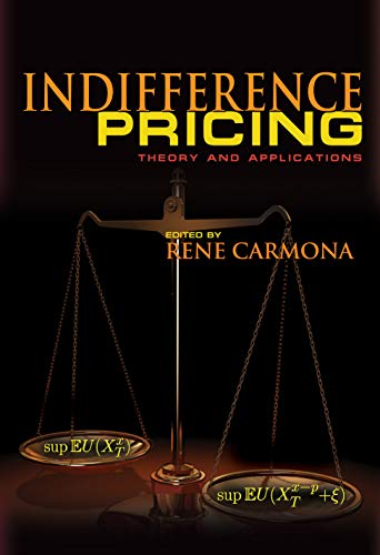 Indifference Pricing: Theory and Applications (Hardback)