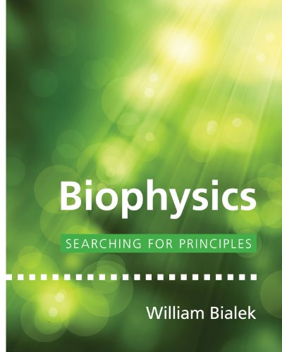9780691138916: Biophysics: Searching for Principles