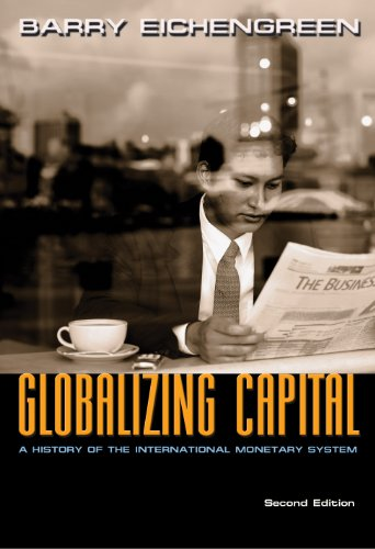 9780691139371: Globalizing Capital: A History of the International Monetary System, Second Edition