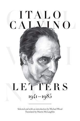 9780691139456: Italo Calvino: Letters, 1941-1985