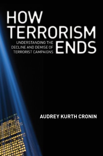 9780691139487: How Terrorism Ends: Understanding the Decline and Demise of Terrorist Campaigns