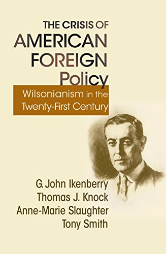 9780691139692: The Crisis Of American Foreign Policy: Wilsonianism in the Twenty-first Century