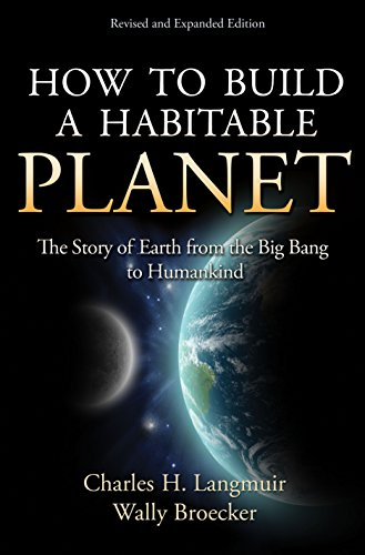 9780691140063: How to Build a Habitable Planet: The Story of Earth from the Big Bang to Humankind