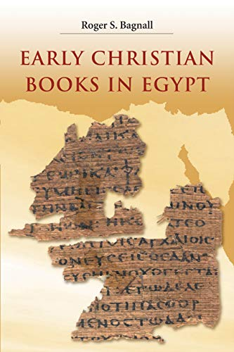 9780691140261: Early Christian Books in Egypt