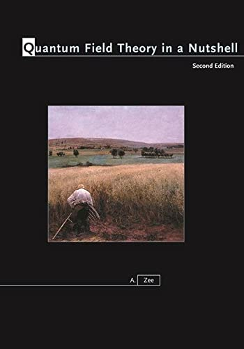 9780691140346: Quantum Field Theory in a Nutshell, 2nd Edition (In a nutshell)