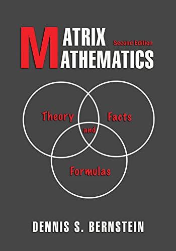 9780691140391: Matrix Mathematics: Theory, Facts, and Formulas