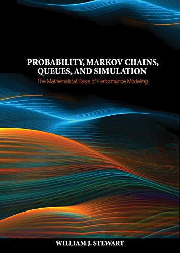 9780691140629: Probability, Markov Chains, Queues, and Simulation: The Mathematical Basis of Performance Modeling