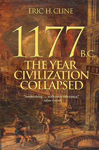 9780691140896: 1177 B.C.: The Year Civilization Collapsed (Turning Points in Ancient History)