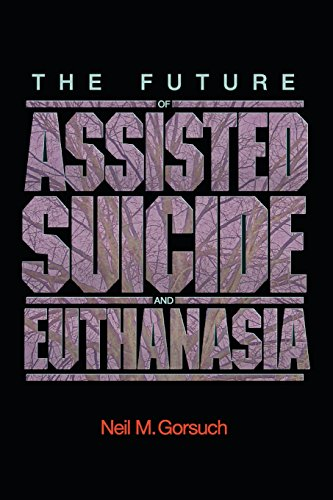 9780691140971: The Future of Assisted Suicide and Euthanasia (New Forum Books)