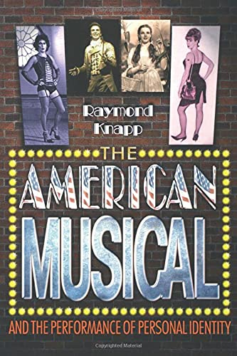 The American Musical and the Performance of Personal Identity: Knapp, Raymond