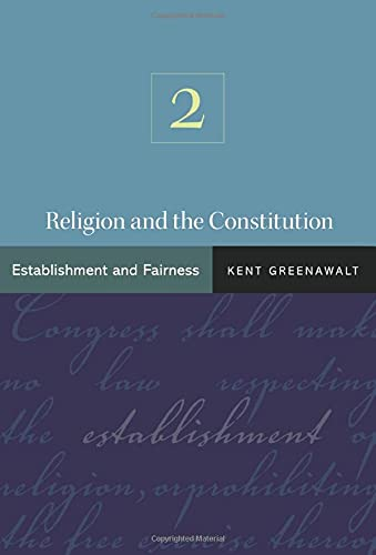 9780691141145: Religion and the Constitution, Volume 2: Establishment and Fairness