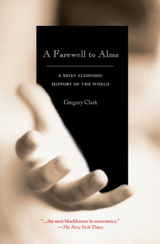9780691141282: A Farewell to Alms: A Brief Economic History of the World