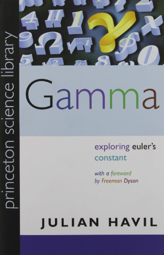 Gamma: Exploring Euler's Constant (Princeton Science Library) (0691141339) by Julian Havil