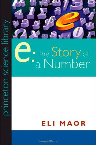 """9780691141343: """"e"""": The Story of a Number (Princeton Science Library)"""