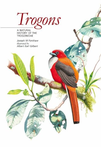 9780691141589: Trogons: A Natural History of the Trogonidae