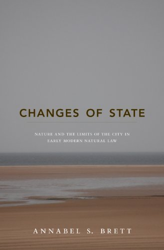 9780691141930: Changes of State: Nature and the Limits of the City in Early Modern Natural Law