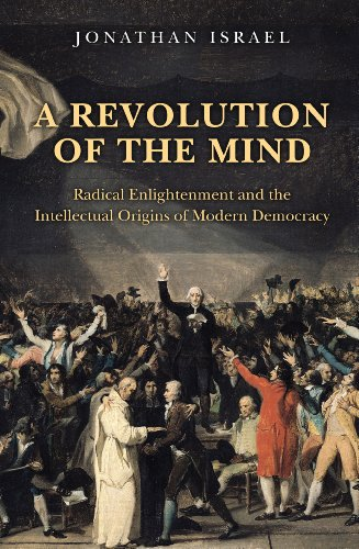 9780691142005: A Revolution of the Mind: Radical Enlightenment and the Intellectual Origins of Modern Democracy