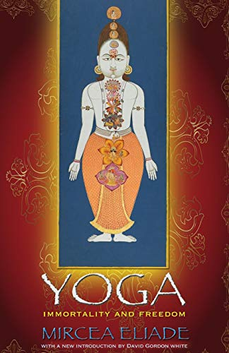 9780691142036: Yoga: Immortality and Freedom (Mythos: The Princeton/Bollingen Series in World Mythology)