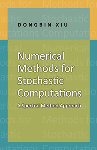 9780691142128: Numerical Methods for Stochastic Computations: A Spectral Method Approach