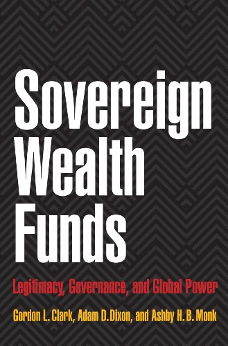 9780691142296: Sovereign Wealth Funds: Legitimacy, Governance, and Global Power
