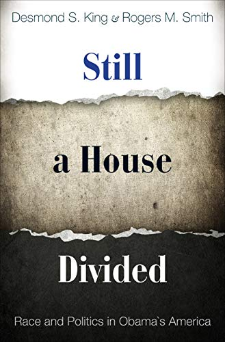 9780691142630: Still a House Divided: Race and Politics in Obama's America (Princeton Studies in American Politics: Historical, International, and Comparative Perspectives)