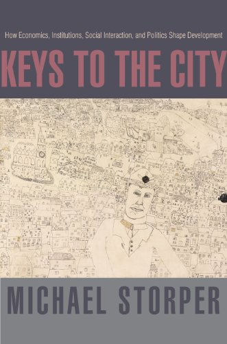 9780691143118: Keys to the City: How Economics, Institutions, Social Interaction, and Politics Shape Development