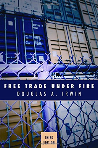 9780691143156: Free Trade Under Fire: Third edition