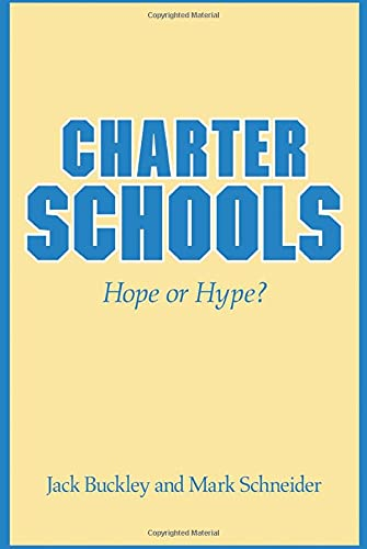 9780691143194: Charter Schools: Hope or Hype?