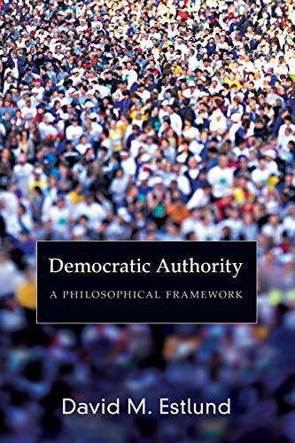 9780691143248: Democratic Authority - A Philosophical Framework