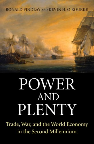 9780691143279: Power and Plenty: Trade, War, and the World Economy in the Second Millennium (The Princeton Economic History of the Western World)