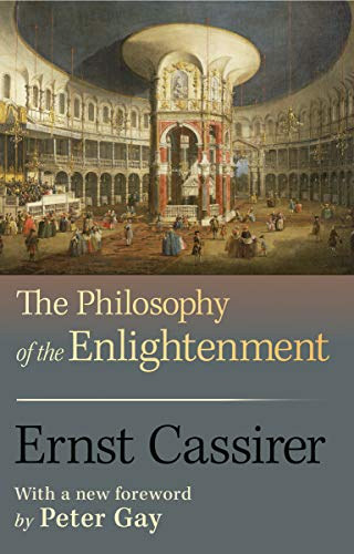 9780691143347: The Philosophy of the Enlightenment (Princeton Classic Editions)