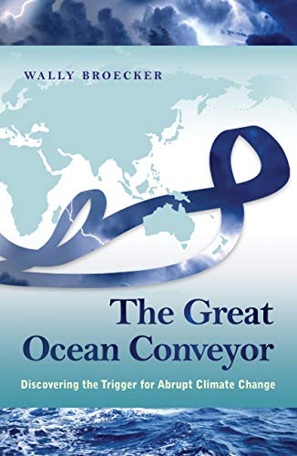 9780691143545: The Great Ocean Conveyor: Discovering the Trigger for Abrupt Climate Change
