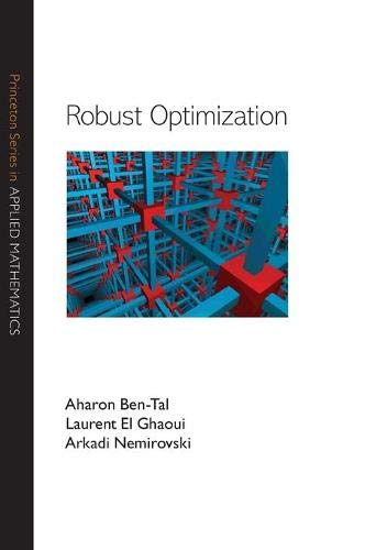 9780691143682: Robust Optimization (Princeton Series in Applied Mathematics)