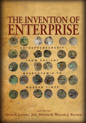 9780691143705: The Invention of Enterprise: Entrepreneurship from Ancient Mesopotamia to Modern Times (The Kauffman Foundation Series on Innovation and Entrepreneurship)